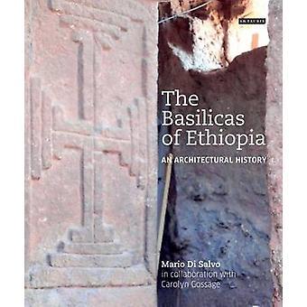 Die Basiliken von Äthiopien - eine Baugeschichte von Mario di Salvo