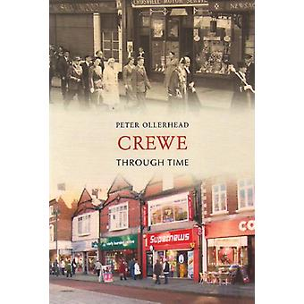 Crewe a través del tiempo por Peter Ollerhead - libro 9781848682023