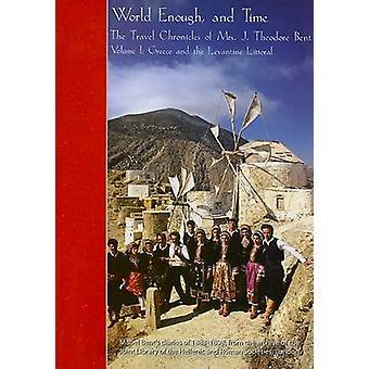 العالم ما يكفي--والوقت-سجلات السفر من السيدة ج. بن تيودور