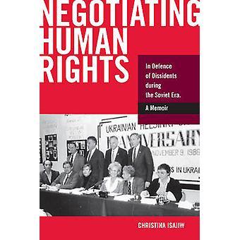 Onderhandelen over de rechten van de mens - ter verdediging van dissidenten tijdens de Sovjet