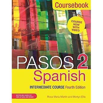 Paso Peruanos 2 (vierte Ausgabe) Spanisch Mittelstufe Kurs - Lehrbuch von M