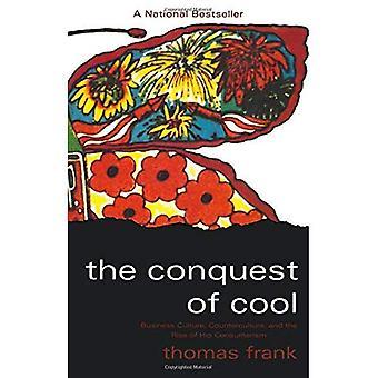 Erövringen av Cool: affärskultur, motkultur och uppkomsten av Hip konsumism
