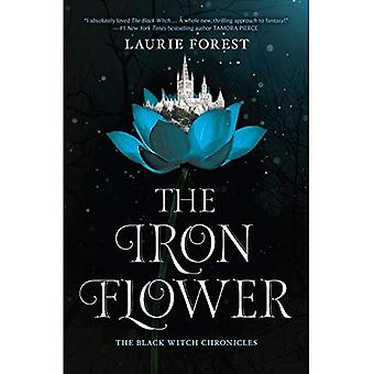 The Iron Flower (Black Witch Chronicles)