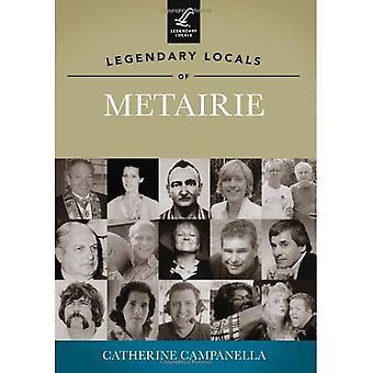 Legendary Locals of Metairie, Louisiana