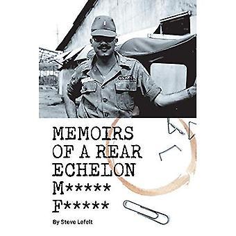 Memoiren von einem hinteren Echelon M *** F ***