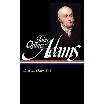 John Quincy Adams: Diaries 1821-1848 (Library of America (Hardcover))