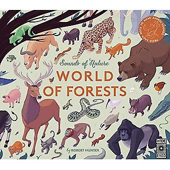 Sounds of Nature: World of� Forests: Press Each Note to Hear Animal Sounds