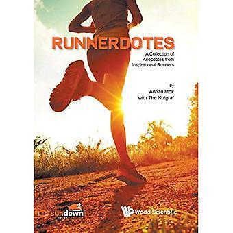 Runnerdotes: Une Collection d'Anecdotes de Runners Inspirational