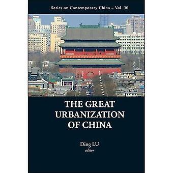 La grande urbanisation de la Chine