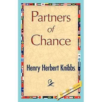 Partners of Chance by Henry Herbert Knibbs & Herbert Knibbs