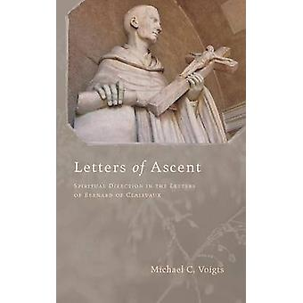 Letters of Ascent by Voigts & Michael C.