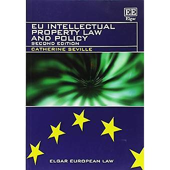 Prawa własności intelektualnej UE i polityki przez Catherine Sewilla - 978178