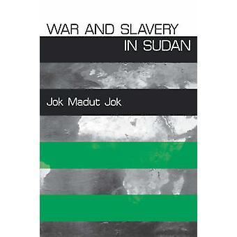 Krig och slaveri i Sudan av Jok Madut Jok-9780812217629 bok