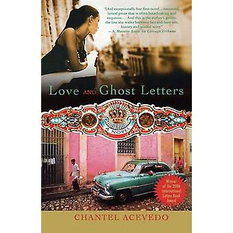 Love and Ghost Letters by Chantel Acevedo - 9780312340476 Book