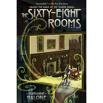 The Sixty-Eight Rooms by Marianne Malone - Greg Call - 9780375857119