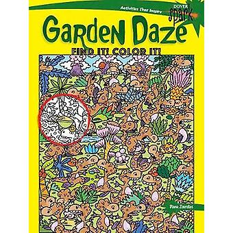 SPARK Garden Daze Find It! Color It! by Diana Zourelias - 97804868138