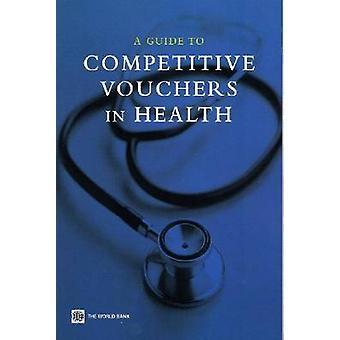 Guide des bons de compétition en santé par Lucy Keough-978082135855