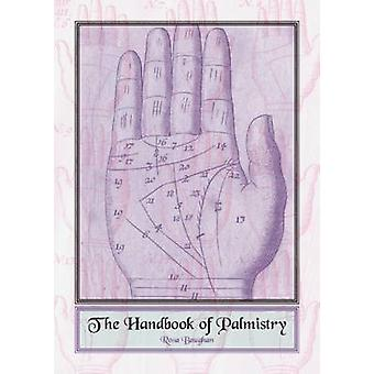 The Handbook of Palmistry by Rosa Baughan - 9780859655286 Book