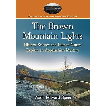 The Brown Mountain Lights - History - Science and Human Nature Explain