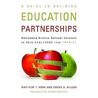 A Guide to Building Education Partnerships - Navigating Diverse Cultur