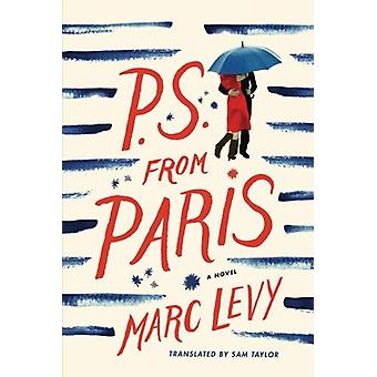 P.S. from Paris (UK edition) by Marc Levy - 9781611099812 Book