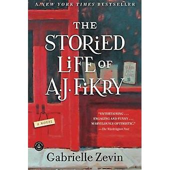 The Storied Life of A. J. Fikry by Gabrielle Zevin - 9781616204518 Bo