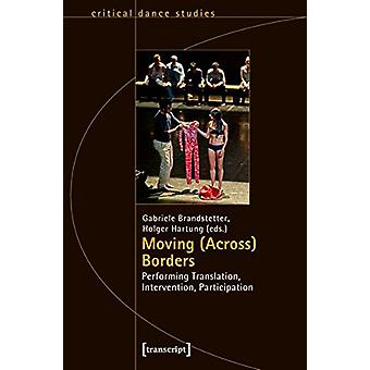 Moving (Across) Borders - Performing Translation - Intervention - Part