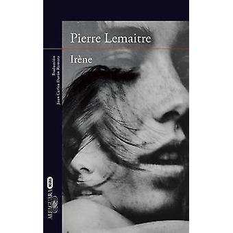 Irene by Pierre Lemaitre - 9786073132398 Book
