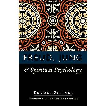 Freud - Jung and Spiritual Psychology - 5 Lectures - Nov. 1917; Feb. 1