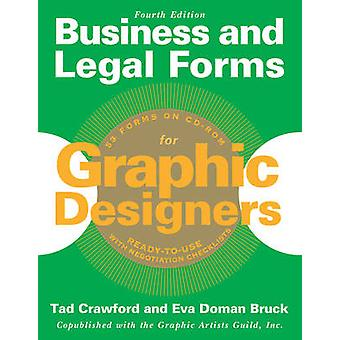Business and Legal Forms for Graphic Designers (4th) by Tad Crawford