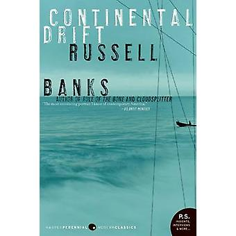 Continental Drift by Russell Banks - 9780060854942 Book