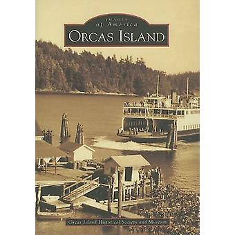 Orcas Island by Orcas Island Historical Society and Museum - 97807385