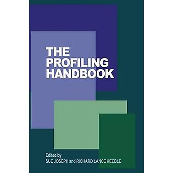 The Profiling Handbook by Joseph & Sue