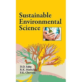 Sustainable Environmental Science by Sahu & D.D.