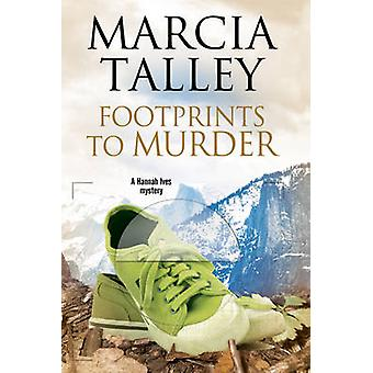 Footprints to Murder by Talley & Marcia