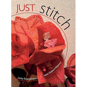 Just Stitch by Lesley TurpinDelport
