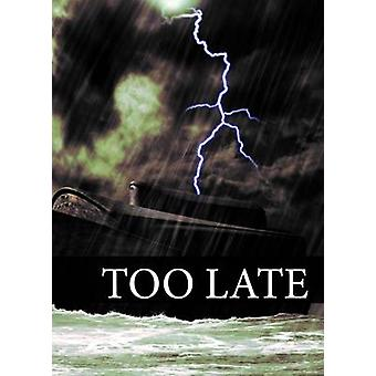 It's Too Late by Mathew Bartlett - 9781910942949 Book