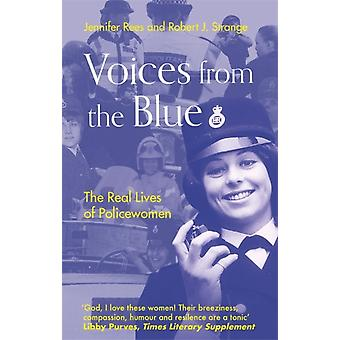 Voices from the Blue by Rees & JenniferStrange & Robert J.