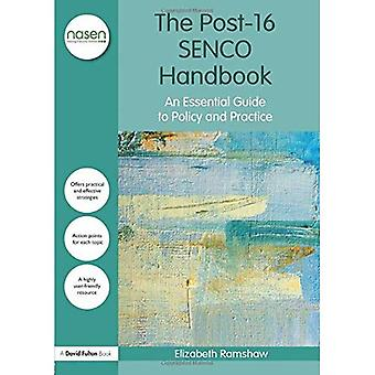 The Post-16 Senco Handbook: An Essential Guide to Policy and Practice - David Fulton / Nasen