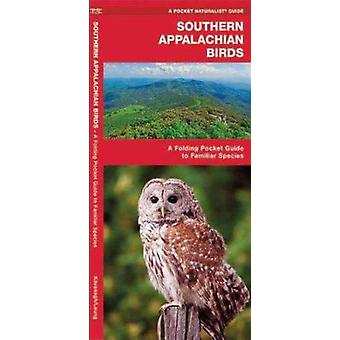 Southern Appalachian Birds  - An Introduction to Familiar Species Book