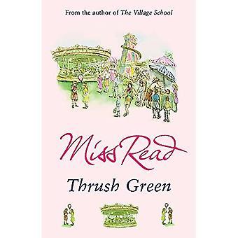 Thrush Green (Thrush Green 1)