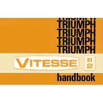 Triumph Vitesse Mk. 2 Official Owners' Handbook - (545070) - 978185520