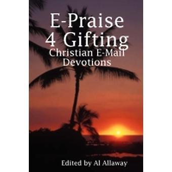 EPraise 4 Gifting by Allaway & Al