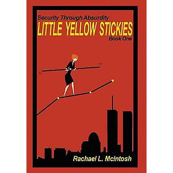 Little Yellow Stickies by McIntosh & Rachael L
