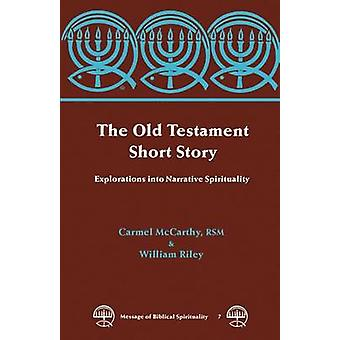 The Old Testament Short Story by Riley & William