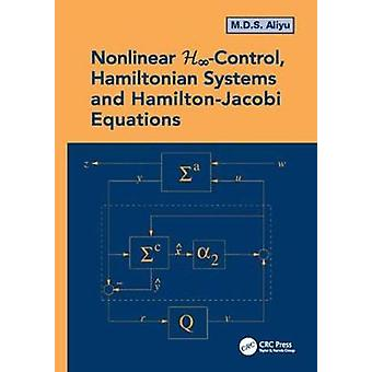 Nonlinear HInfinity Control Hamiltonian Systems and HamiltonJacobi Equations by Aliyu & M.D.S.