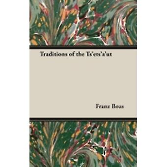 Traditions of the Tsetsaut by Boas & Franz