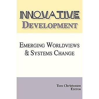 Innovative Development by Christensen & Tom