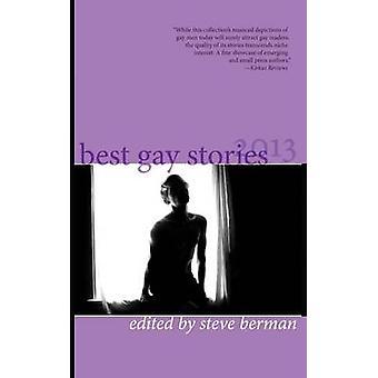 Best Gay Stories 2013 by Berman & Steve