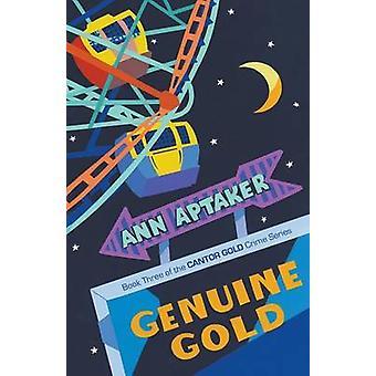 Genuine Gold by Aptaker & Ann